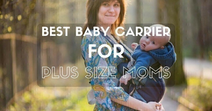 best baby carrier for plus size mom