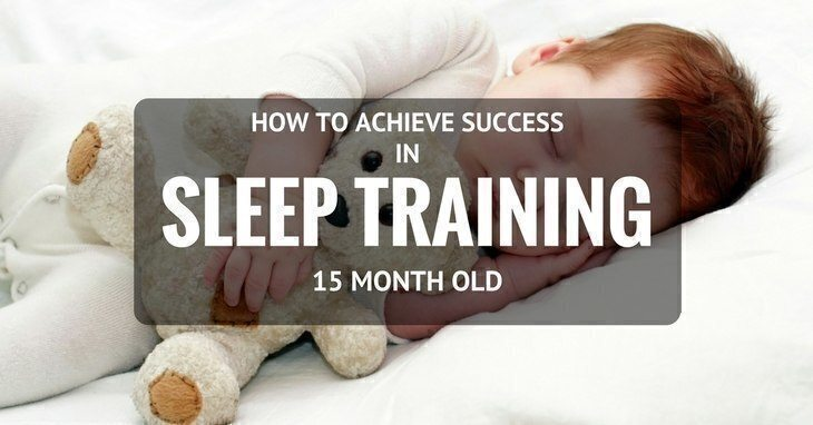Sleep Training 15 Month Old