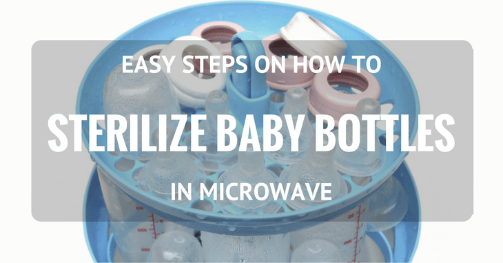 How To Sterilize Baby Bottles In Microwave