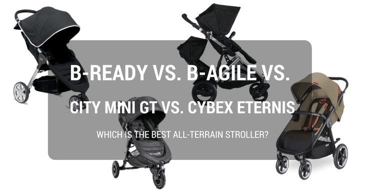 B-Ready vs. B-Agile vs. City Mini GT vs. Cybex Eternis