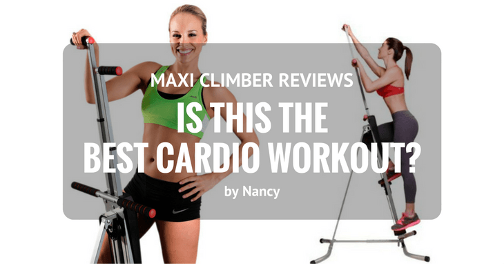 Maxi Climber Reviews: Is This The Best Cardio Workout?