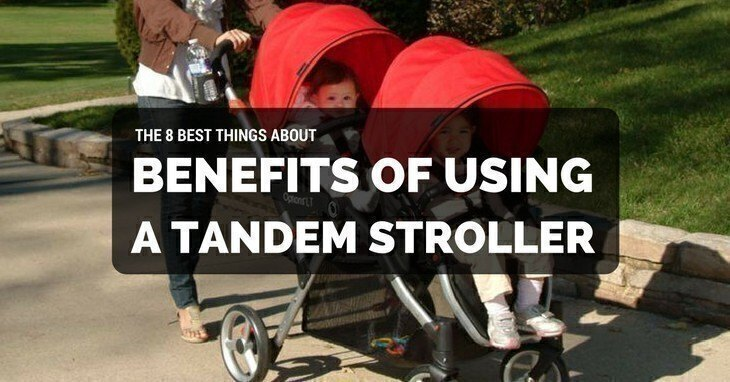The 8 Best Things About Benefits Of Using A Tandem Stroller