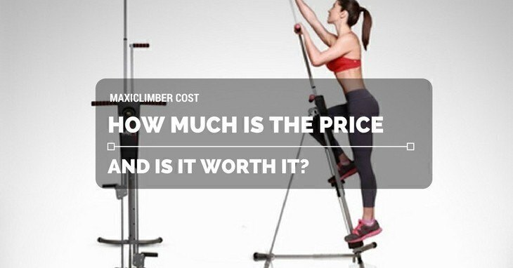 MaxiClimber Cost: How Much Is The Price And Is It Worth It?