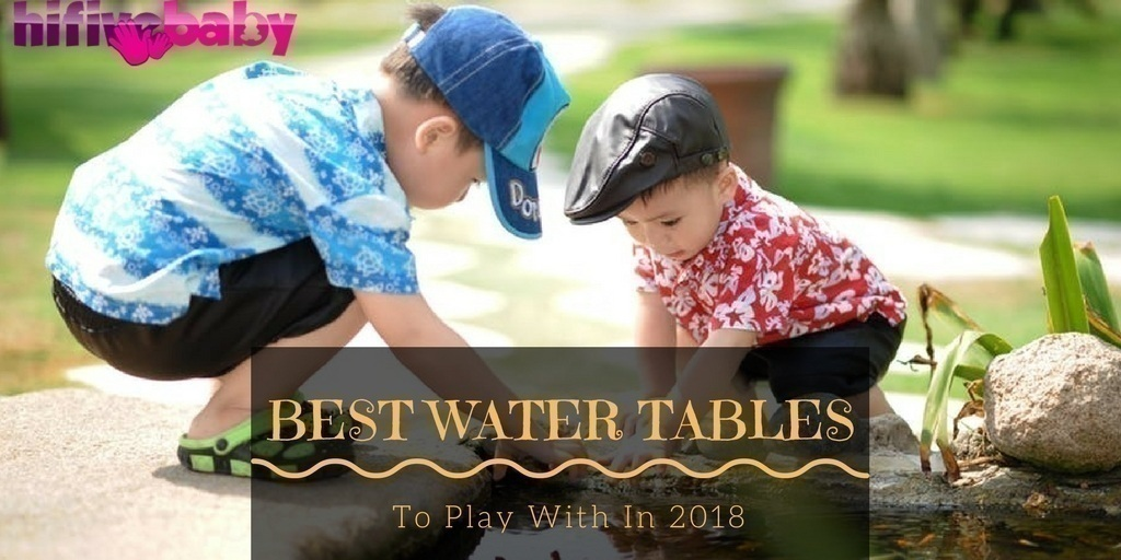 Best Water Tables For Kid 2018