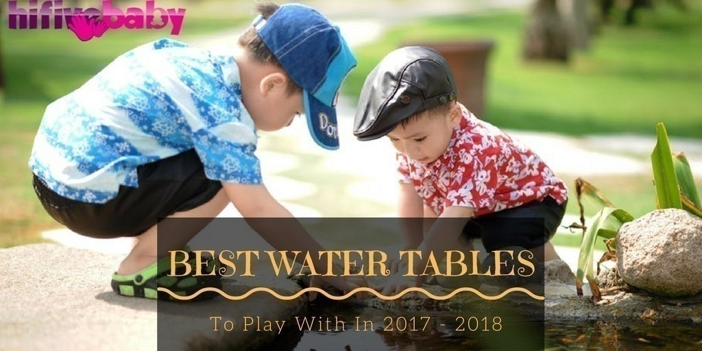 Best Water Tables For Kid